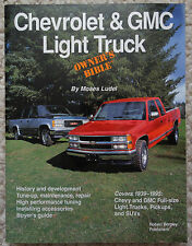 CHEVROLET AND GMC LIGHT TRUCK OWNER'S BIBLE by Moses Ludel ***VERY NICE!***