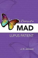 Diary of a Mad Lupus Patient : Shortness of Breath by J. H. Johnson (2013,...