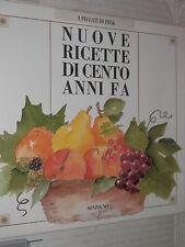 NUOVE RICETTE DI CENTO ANNI FA Anan Faccini Sonzogno I peccati di Peck 1987 di