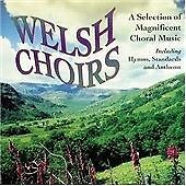 Welsh Choirs: A Selection of Magnificent Choral Music (2002)