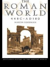 The Roman World 44 BC-AD 180 (The Routledge History of the Ancient World), Goodm