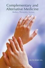 Complementary and Alternative Medicine: Bodies, Therapies, Senses, Barcan, Ruth,