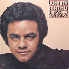JOHNNY MATHIS I Only Have Eyes For You US Press Columbia PC 34117 1976 LP