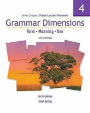 Grammar Dimensions 4 with Infotrac: Form, Meaning, and Use (Grammar Dimensions: