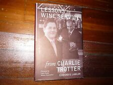 Lessons in Wine Service (Lessons from Charlie Trotter) Signed