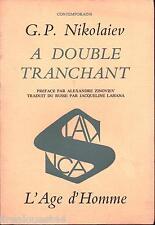 A double tranchant Nikolaiev L'age d'homme 1982