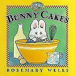 Bunny Cakes (Max and Ruby)-ExLibrary
