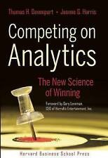 Competing on Analytics: The New Science of Winning by Thomas H. Davenport - HB