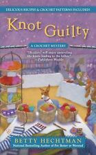 Knot Guilty: A Crochet Mystery-ExLibrary