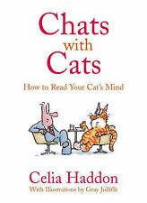 Celia Haddon Chats with Cats: How to Read Your Cats Mind Very Good Book