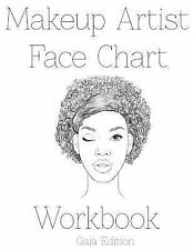 Makeup Artist Face Chart Workbook Gaia Edtion by sarie Smith (2016, Paperback)