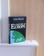 A History of Europe: A Cultural and Political Survey; by John Bowle