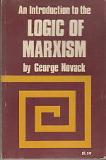 An Introduction to the Logic of Marxism - Pathfinder Press 1971 - George Novack