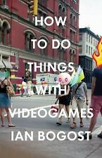 How to Do Things with Videogames Electronic Mediations
