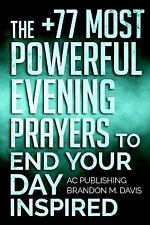 Christian Prayer: Prayer: the +77 Most Powerful Evening Prayers to End Your...