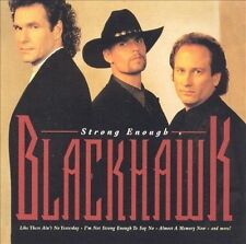 Strong Enough by BlackHawk (CD, Sep-1995, Arista)