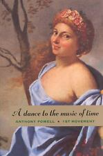 A Dance to the Music of Time: First Movement by Powell, Anthony