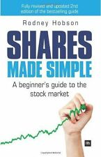 Shares Made Simple : A beginner's guide to the stock Market by Rodney Hobson...