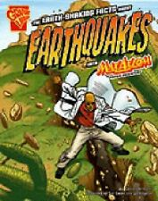 Graphic Science: The Earth-Shaking Facts about Earthquakes with Max Axiom,...