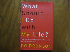 PO  BRONSON Best-Seller Signed Book(WHAT SHOULD I DO WITH MY LIFE?-2002 1st Edit