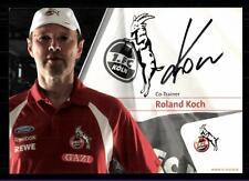 Roland KOch Autogrammkarte 1 FC Köln Original Signiert +A 118778