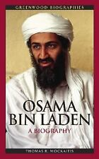 Osama bin Laden: A Biography (Greenwood Biographies) by Mockaitis, Thomas R.