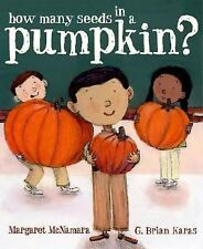 How Many Seeds in a PUMPKIN? (Brand New Paperback) Margaret McNamara