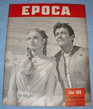 RIVISTA EPOCA ANNO I N.5 NOVEMBRE 1950 MILAN O INTER ALTOPIANO DELLA SILA
