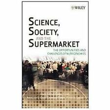 Science, Society, and the Supermarket: The Opportunities and Challenges of Nutri