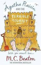 Agatha Raisin and the Terrible Tourist by M. C. Beaton (Paperback) New Book