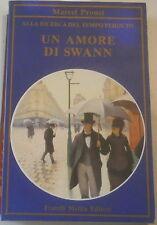Marcel Proust: Un amore di Swann - Alla ricerca del tempo perduto