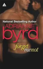 Forget Me Not 2 by Adrianne Byrd (2008, Paperback)