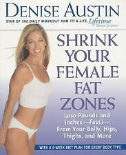Acc, Shrink Your Female Fat Zones: Lose Pounds and Inches--Fast!--From Your Bell