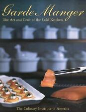 Garde Manger: The Art and Craft of the Cold Kitchen (Culinary Institute of Ameri