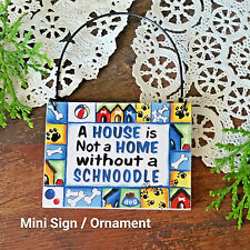 Deco Mini Sign Ornament Schnoodle Dog Sign We Have All Breeds New in Pkg Usa
