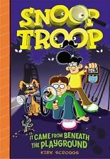 Snoop Troop: It Came from Beneath the Playground - New - Scroggs, Kirk - Hardcov