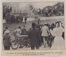 1909  --  VELODROME DE BERLIN  ACCIDENT LORS D UNE COURSE DE MOTOCYCLETTE  3I853
