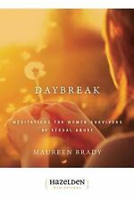 Daybreak: Meditations For Women Survivors Of Sexual Abuse, Maureen Brady, Good B