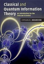 Classical and Quantum Information Theory: An Introduction for the Telecom Scient