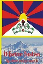 Tibetan Fusion by Ethan Smith (2014, Paperback)