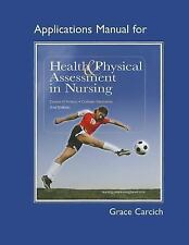 Application Manual For Health And Physical Assessment In Nursing - D'Amico