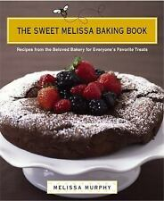The Sweet Melissa Baking Book: Recipes from the Beloved Bakery