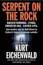 Serpent on the Rock by Kurt Eichenwald (Paperback / softback, 2005)