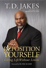 T. D. Jakes~REPOSITION YOURSELF~SIGNED 1ST/DJ~NICE COPY