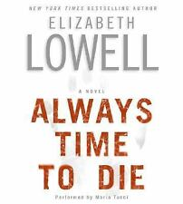 Always Time to Die by Elizabeth Lowell (2005, CD, Abridged) - FREE SHIPPING