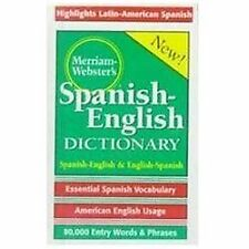 Merriam-Webster's Spanish-English Dictionary by Merriam-Webster Editors...