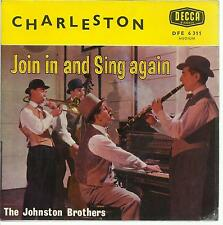 45 TOURS / THE    A1JOHNSTON  BROTHERS   JOIN IN AND SING AGAIN  A1