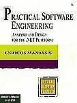 Practical Software Engineering : Analysis and Design for the . NET Platform...