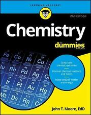 Chemistry for Dummies by John T. Moore (2016, Paperback)