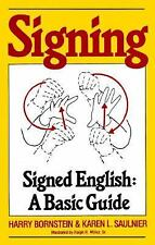 Signing: Signed English: A Basic Guide, Saulnier, Karen L., Bornstein, Harry, Go